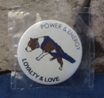 Button power, energy, loyalty, love